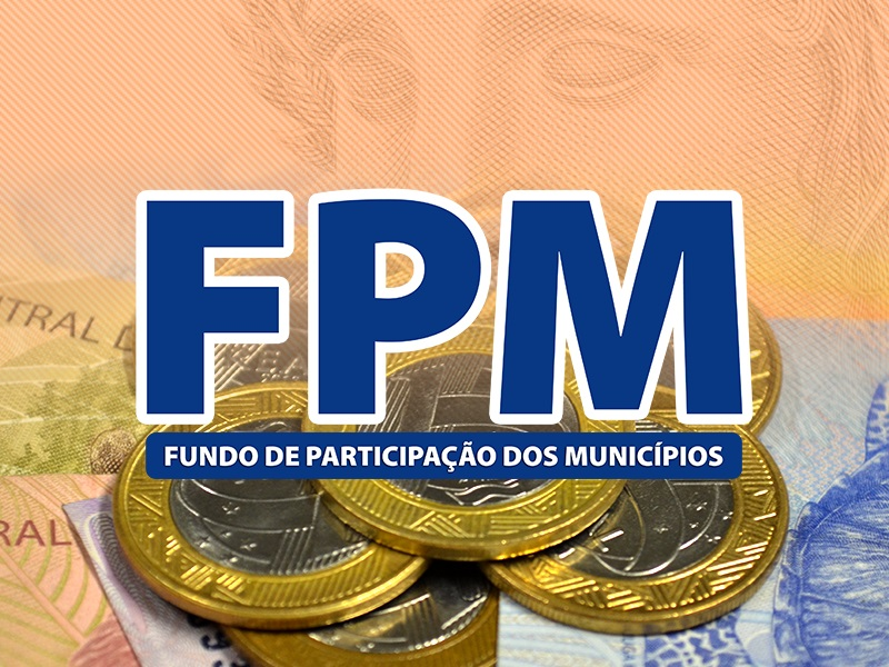Último FPM de maio partilhará R$ 1,9 bilhão entre as 5.568 Prefeituras