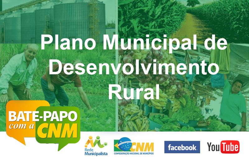 Dúvidas sobre Plano Municipal de Desenvolvimento Rural? Assista ao Bate-papo desta semana!