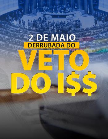 Parlamentares sinalizam votação pela derrubada do veto ao ISS; municipalistas se mobilizam para garantir a redistribuição do recurso