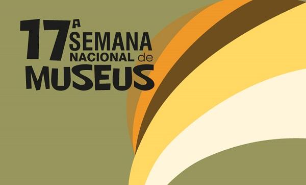 Municípios têm até 17 de março para se inscreverem para a 17ª Semana Nacional dos Museus