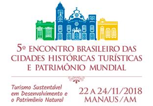 5º Encontro Brasileiro das Cidades Históricas Turísticas e Patrimônio Mundial será em novembro