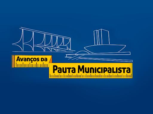 Luta pelo avanço de pautas municipalistas reunirá centena de gestores em Brasília