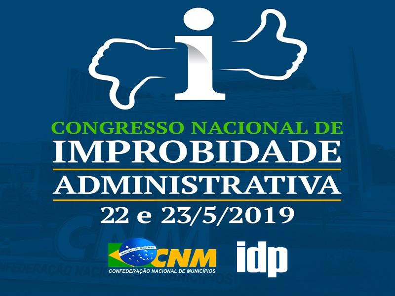 Autoridades confirmam participação no I Congresso Nacional de Improbidade Administrativa; inscreva-se