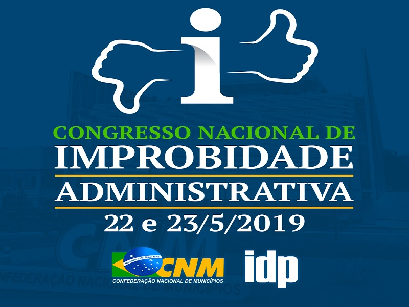 13052019 Congresso Improbidade redimensionada