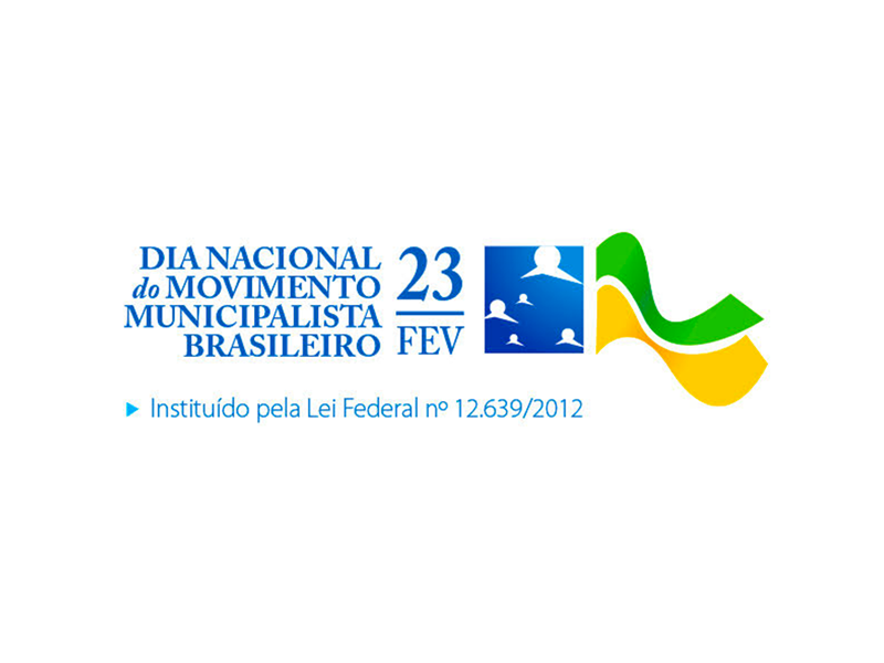23 de fevereiro: Dia Nacional do Movimento Municipalista Brasileiro
