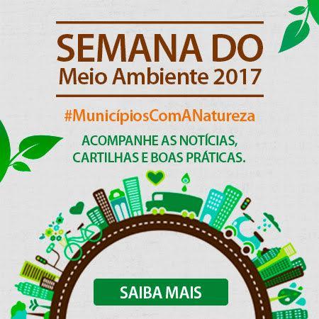 Semana do Meio Ambiente: CNM apresenta informações para auxiliar os gestores na administração