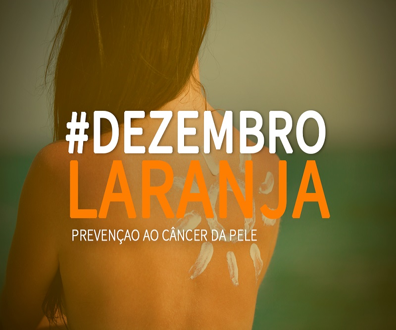 Dezembro Laranja: campanha alerta contra o câncer de pele