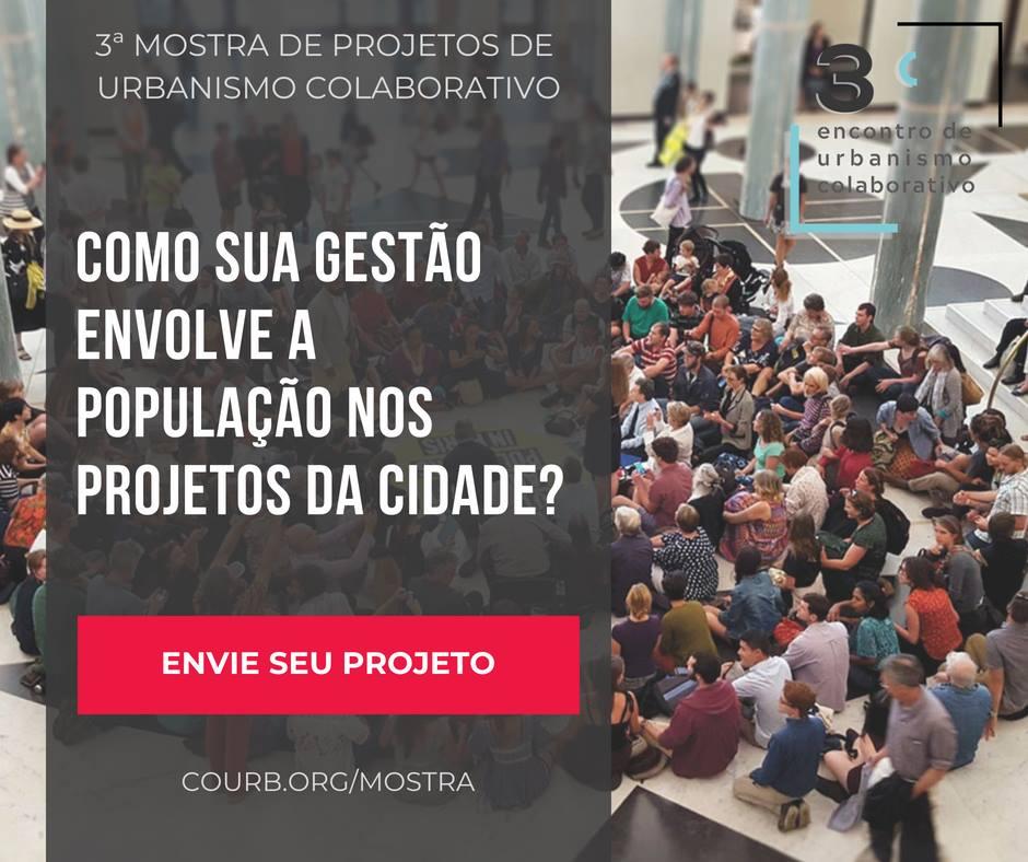 Gestores municipais podem inscrever projetos para Mostra de Urbanismo Colaborativo